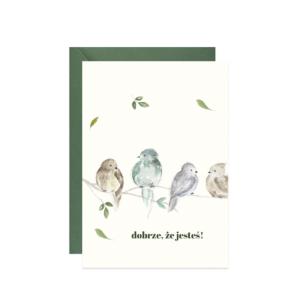 kartka z ptaszkami dobrze że jesteś